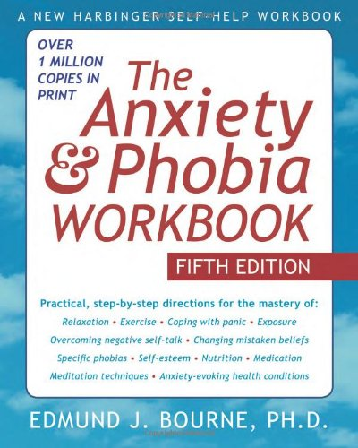 Click to buy The Anxiety and Phobia Workbook