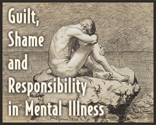 Guilt, shame and responsibility in mental illness are tough concepts. Where do you draw the line between guilt and responsibility in mental illness? Read this.