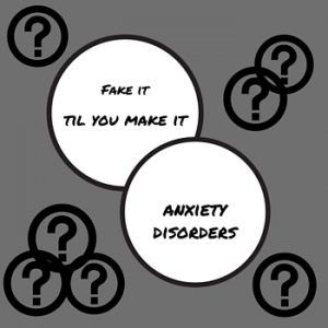 Can you fake it til you make it when you have an anxiety disorder? Any small action helps, but faking it 'til you make it can feel fake. Why use it? Read this.